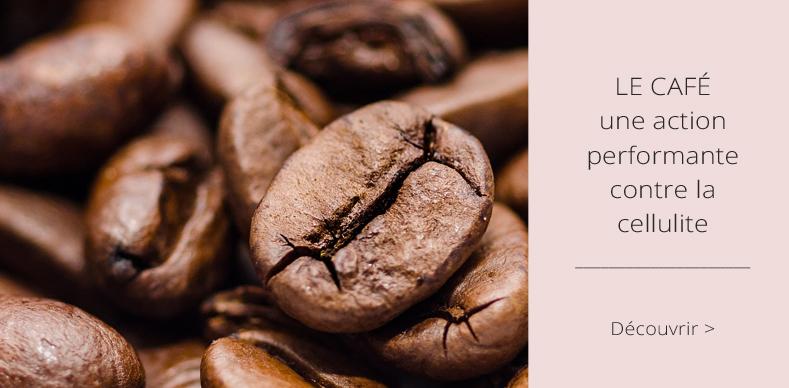 Le Café une action performante contre la cellulite